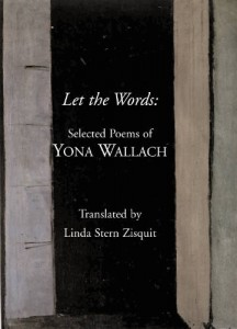 From the Bookshelf: Yona Wallach, Let the Words