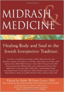 From the Bookshelf: William Cutter (ed.), Midrash & Medicine