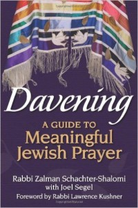 "Zalman Schachter-Shalomi, ""Davening: A Guide to Meaningful Jewish Prayer"""